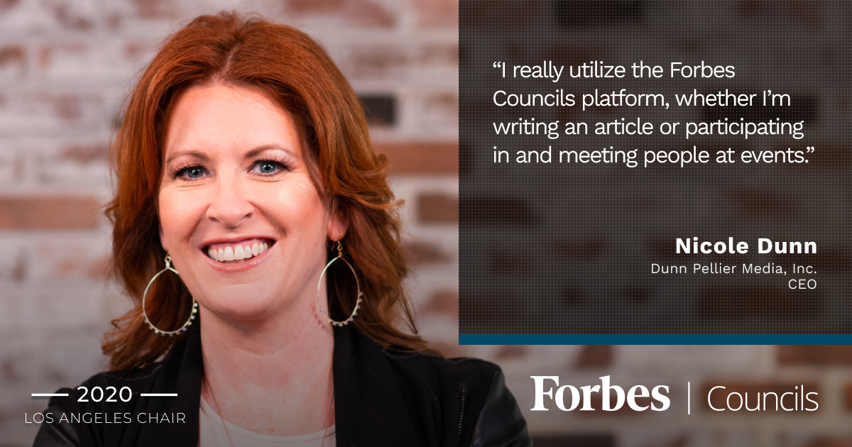 Nicole Dunn is Forbes Business Council LA Group Chair