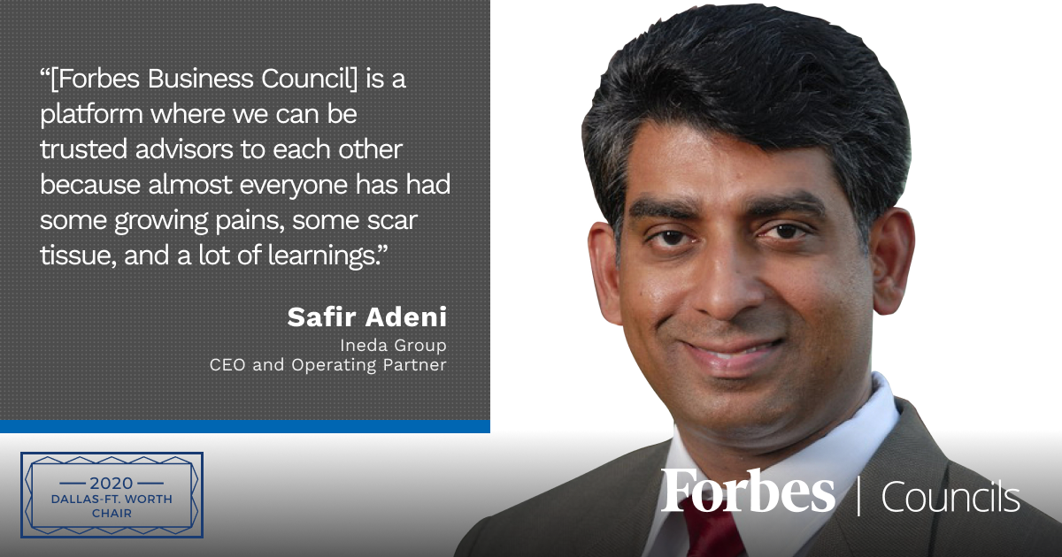 Safir Adeni is Forbes Business Council Dallas-Ft.Worth Chair