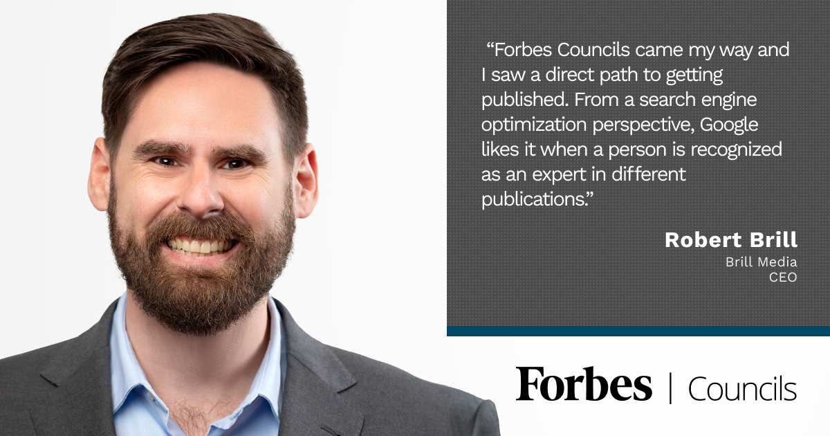 Forbes Councils Publishing Builds Credibility For Robert Brill