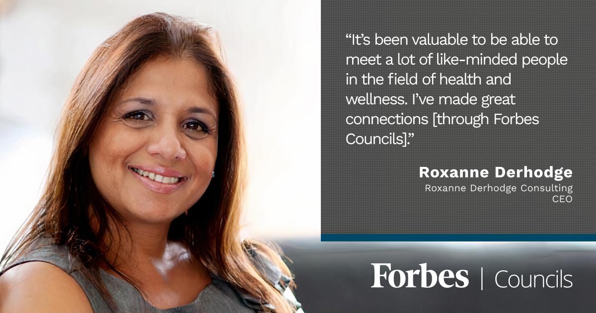 Forbes Councils member Roxanne Derhodge