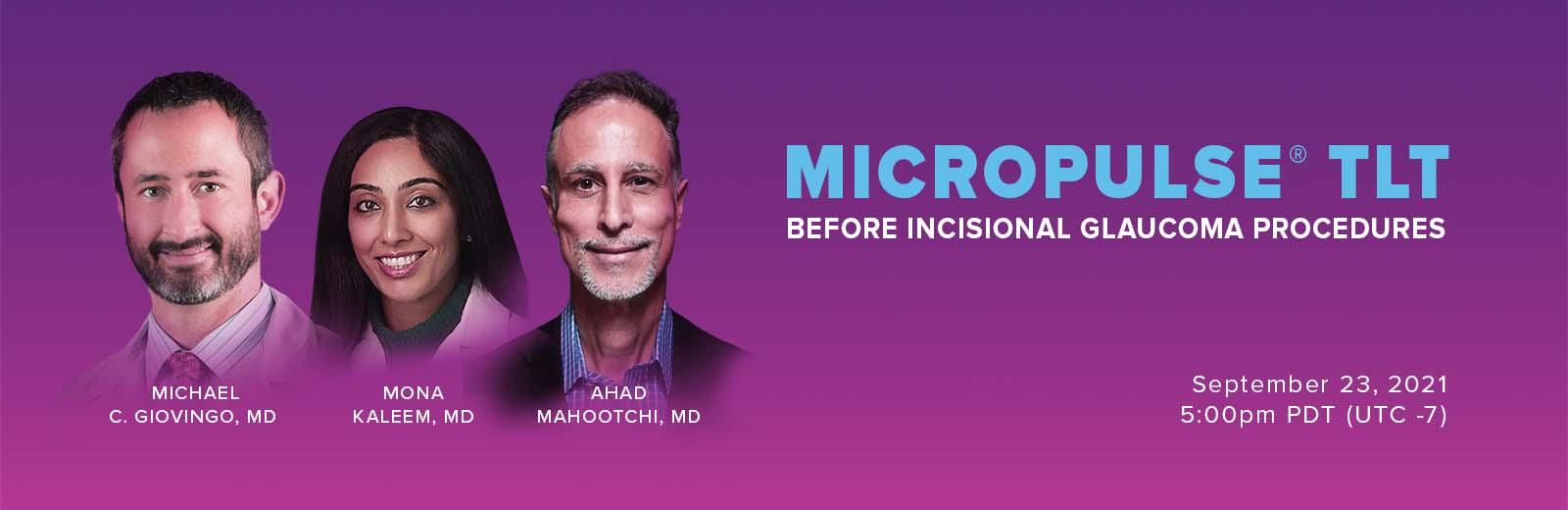 Webinar: MicroPulse TLT before incisional glaucoma procedures