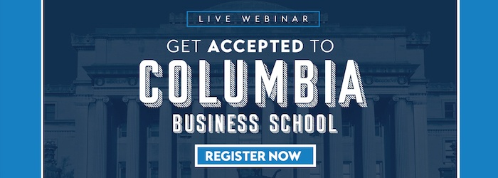 Columbia MBA Essays: Tips for a Successful Application [Video]
