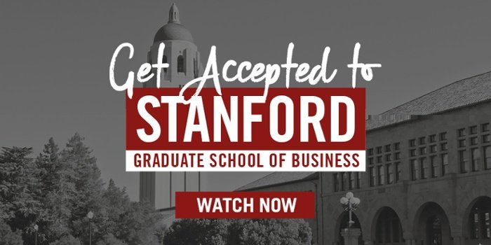 Get Accepted to Stanford GSB