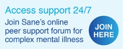 Join Sane Australia's online peer support forum for complex mental illness