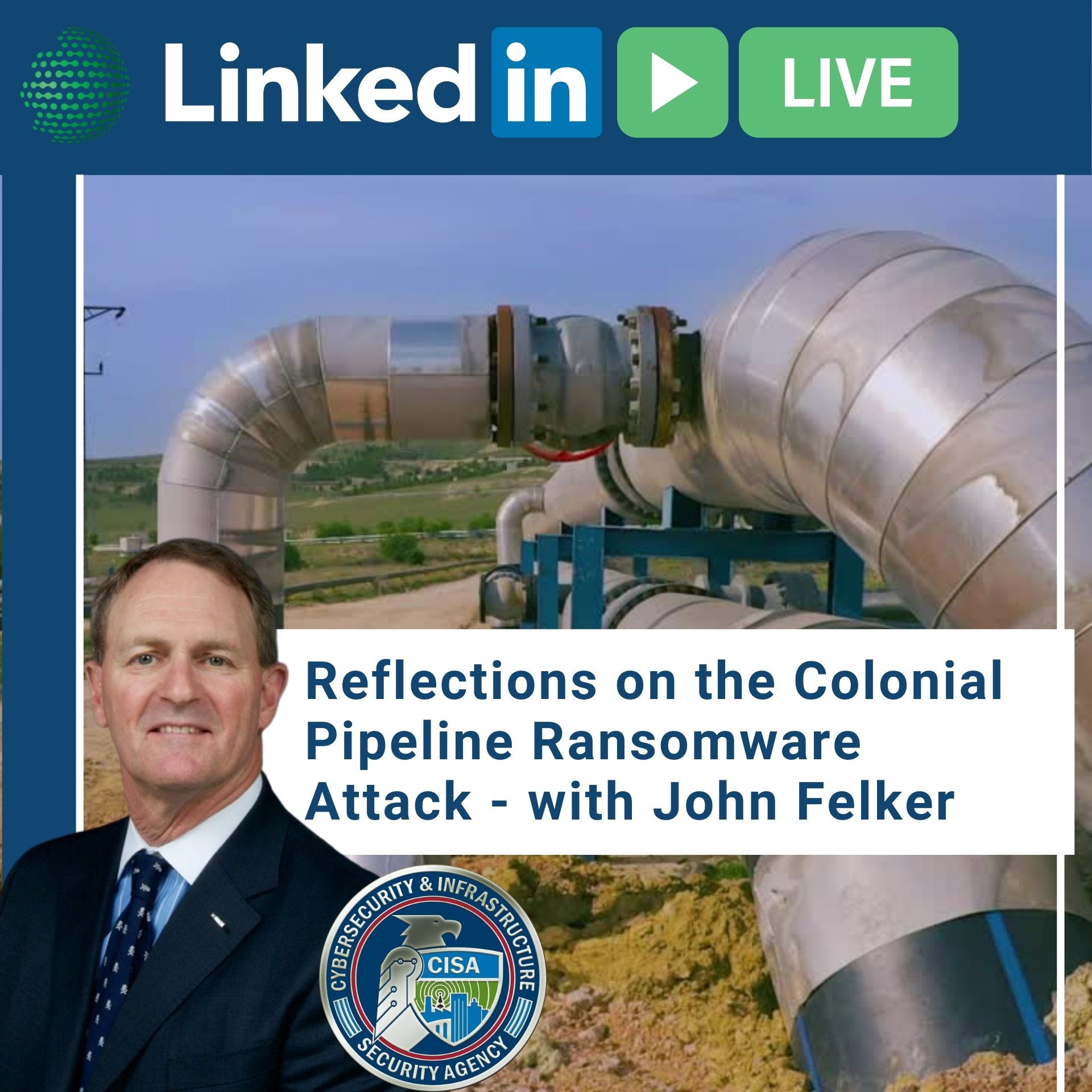 Copy of Reflections on the Colonial Pipeline Ransomware Attack - with John Felker