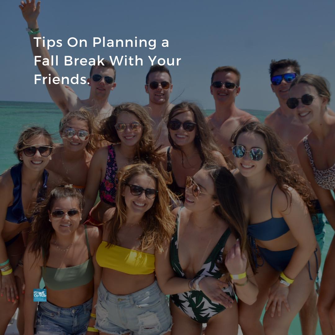 Tips on Planning a fall break