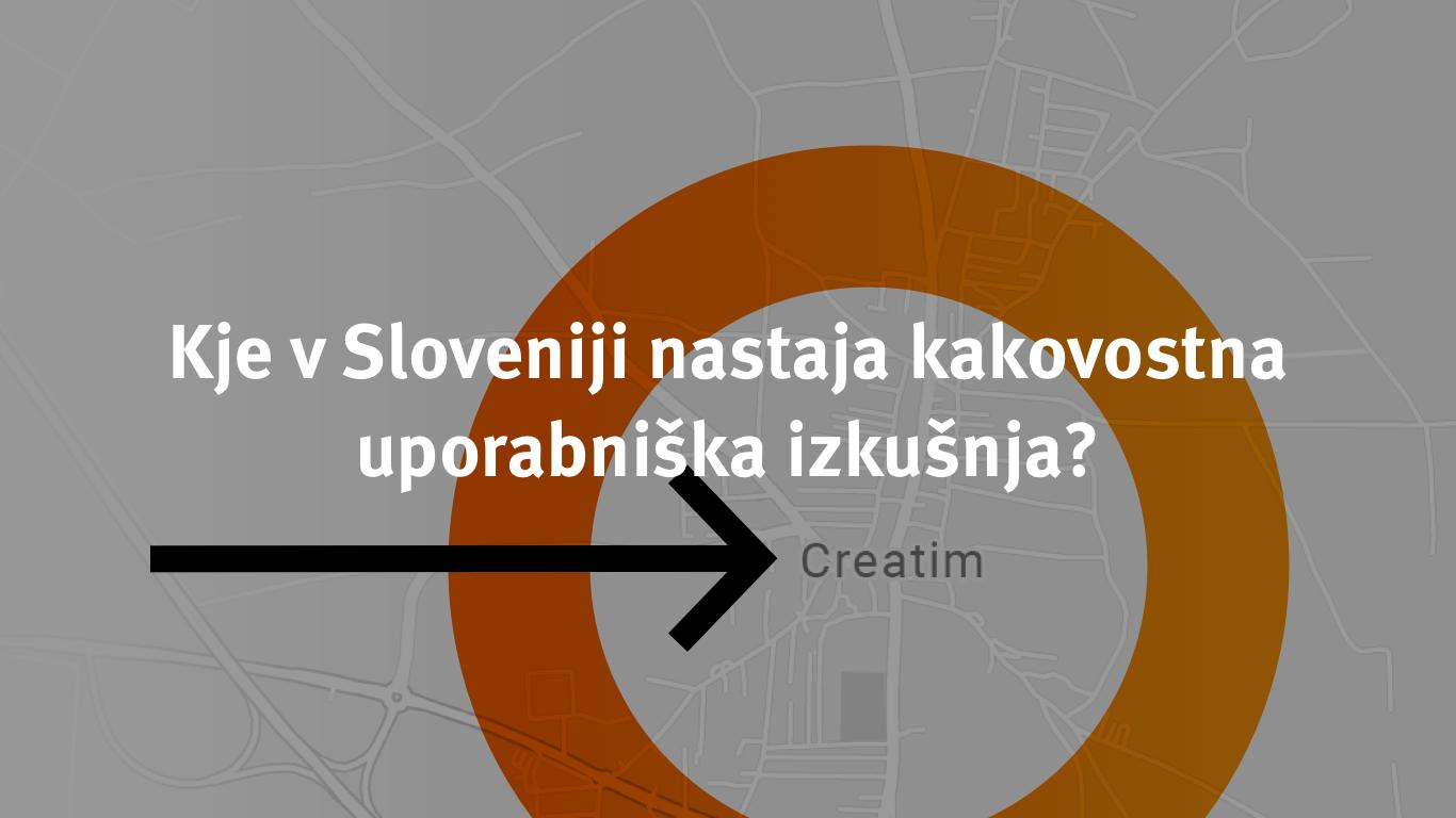 Kje v Sloveniji nastaja kakovostna uporabniška izkušnja?