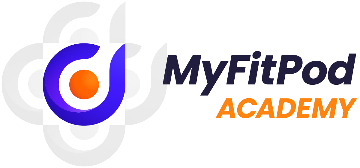 Launch, Grow, and Elevate with the MyFitPod Academy